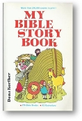 My Bible Story Book by Dena Korfker, 1988