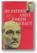 My Father and I, as told to Leo Lania by Joseph Schildkraut, 1959