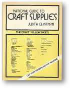 National Guide to Craft Suppliers, the Craft Yellow Pages by Judith Glassman, 1975