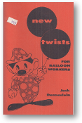 New Twists For Balloon Workers by Jack Dennerlein, 1963