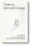 Notes on Love and Courage by Hugh Prather, 1977